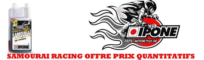 Offre quantitative Ipone samourai Racing
